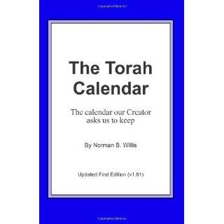 The Torah Calendar: Yhwhs Days Of Worship