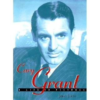 Evenings With Cary Grant Recollections in His Own Words and by Those