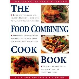 The Food Combining Cookbook: Over 70 …