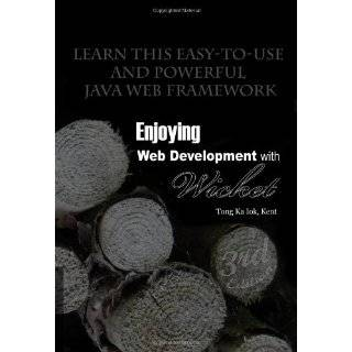 Enjoying Web Development with Wicket (2nd edition)