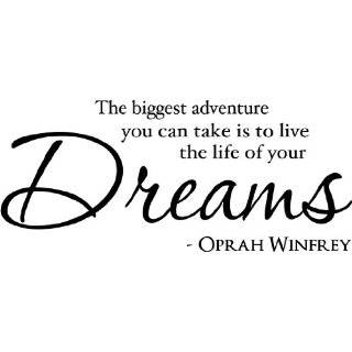 your dreams OPRAH inspirational wall art wall sayings