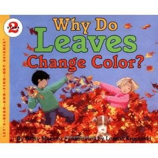 Why Do Leaves Change Color? (Lets Read and Find Out Science, Stage 2)