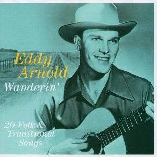 Early Hits of the Tennessee Plowboy Eddy Arnold Music