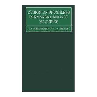 Design of Brushless Permanent Magnet Motors (Monographs in