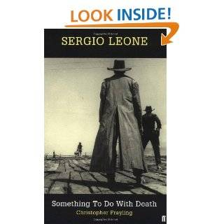The Art Of Sergio Leones Once Upon A Time In The West: A
