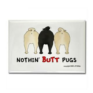 Pug Gifts and T shirts : Nothin Butt Dogs