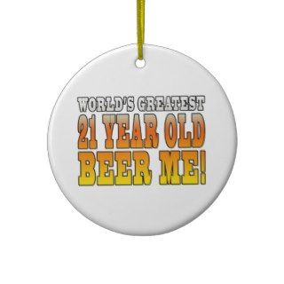 Funny 21st Birthdays : Worlds Greatest 21 Year Old Christmas Ornament