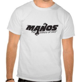 Manos The Hands of Fate Tees