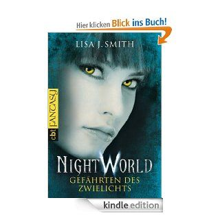 Night World   Gefährten des Zwielichts eBook: Lisa J. Smith, Michaela