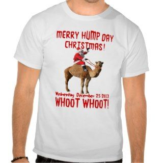 Merry Hump Day Christmas Santa & Camel T shirt
