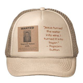 Popcorn Sutton Hat