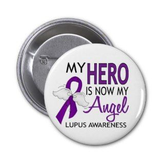 My Hero Is My Angel Lupus Pins