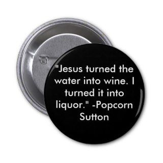 Popcorn Sutton Pins