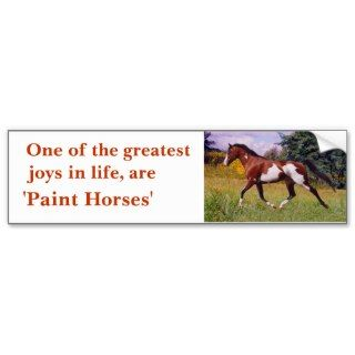 Greatest Joys Paint Horse trotting Bumper Sticker