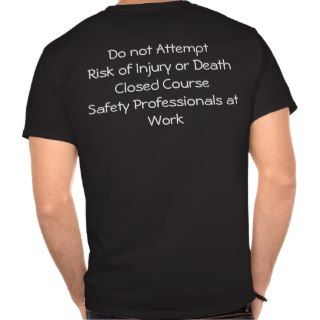 Safety Pros II T Shirts
