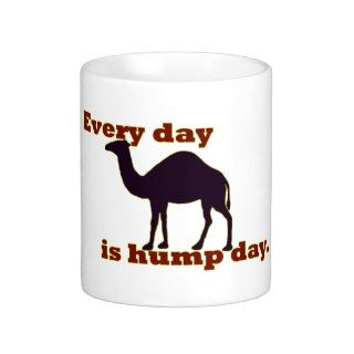 Camel Every Day is Hump Day Mug
