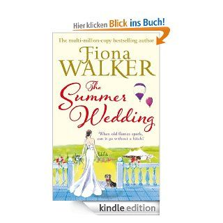The Summer Wedding eBook: Fiona Walker: Kindle Shop