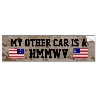 My Other Car Is a HMMWV (Hum Vee) Bumper Sticker