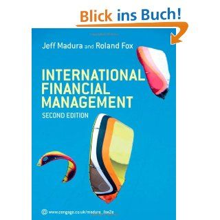 International Financial Management: Jeff Madura, Roland Fox