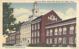 Woodrow Wilson Junior High School Port Arthur Texas Postcard