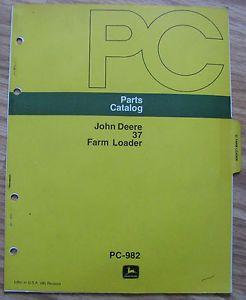 Original John Deere Farm Tractor 37 Front Loader Parts Catalog Manual PC982 JD