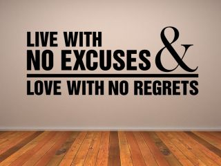 Live with No Excuses Love with No Regrets Quote Wall Stickers Art Transfers