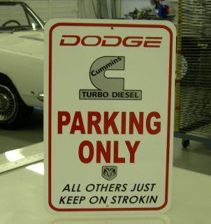 Cummins Turbo Diesel Dodge RAM 1500 2500 3500 Parking Sign
