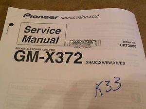 GM X372 Pioneer Original Car Audio Amp Amplifier Service Repair Manual