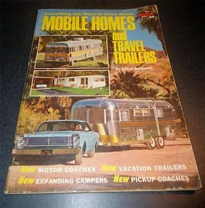 1966 Vintage Mobile Homes and Travel Trailers Pickup Campers Pop UPS Airstream