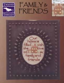 Family Friends Twisted Threads Cross Stitch Pattern