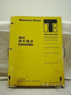 Thermo King SB II 50 Di Convertible Maintenance Manual