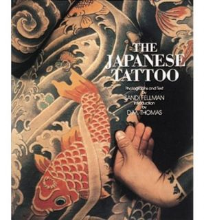 Japanese Tattoo Sandi Fellman D M Thomas New Book