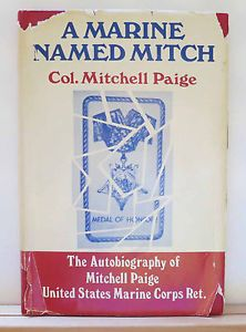 A Marine Named Mitch Autobiography of Mitchell Paige 1975 Signed Hardcover WWII