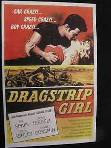 Drag Racing Hot Rods 1957 Dragstrip Girl Fay Spain Tommy Ivo Movie Poster