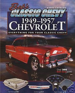 Bob's Classic Chevy 1949 1957 Parts Accessory Catalog