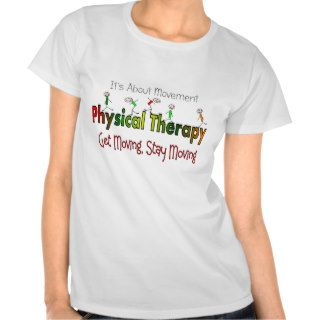 Physical Therapy Products and Gifts Shirt