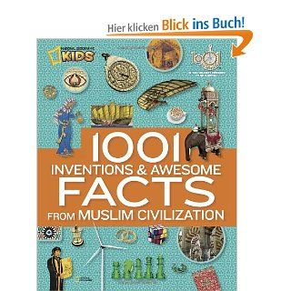 1001 Inventions and Awesome Facts from Muslim Civilization National Geographic Kids: National Geographic: Englische Bücher