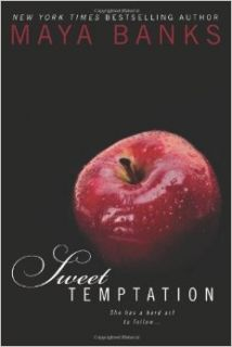 Sweet Temptation [Paperback] [2012] (Author) Maya Banks: Books