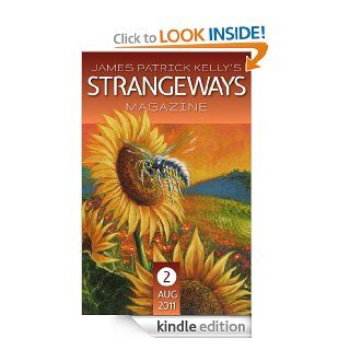 James Patrick Kelly's Strangeways Number 2 eBook: James Patrick Kelly: Kindle Store