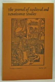 The Journal of Medieval and Renaissance Studies, Volume 16, Number 1 (Spring 1986): Marcel (ed.); Witt, Ronald G.; Lochrie, Karma; Prior, Sandra Pierson; Peacock, John; Ginsberg, Ellen S.; Finkelstein, Richard Tetel: Books