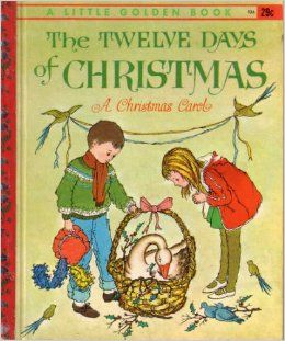 The Twelve Days of Christmas: A Christmas Carol (Little Golden Book, Number 526): Tony de Luna: Books