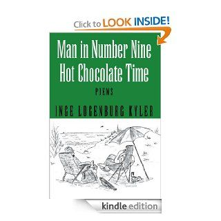 Man in Number Nine: Hot Chocolate Time:Poems eBook: Inge Logenburg Kyler: Kindle Store