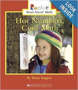 Hot Numbers, Cool Math (Rookie Read About Math): Brian Sargent: 9780516299181: Books