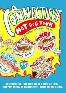 A Connecticut Hot Dog Tour: CT Hot Dogs, Mark Kotlinski: Movies & TV