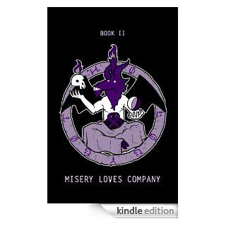 Gothology Book 2: Misery Loves Company eBook: Justin King, Jack Sullivan, Senyphine , Perca , Colin Abel, Annalise Addams, Noel Belknap, Anna Bowles, Christina Boyce, Ben Coombs, Gina Creeazzo, Adrien Dacquel, Spicy Donut, Rashad Doucet, Sarah Fowlie, Kate