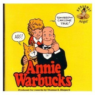 Annie Warbucks (Original Off Broadway Cast): Music