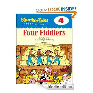 Number Tales: Four Fiddlers eBook: Teddy Slater, Kelly Kennedy: Kindle Store