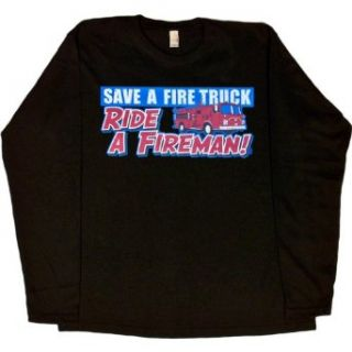 WOMENS LONG SLEEVE T SHIRT : WHITE   XX LARGE   Save A Fire Truck Ride A Fireman   Funny Firefighter: Clothing