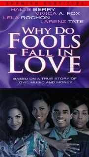 Why Do Fools Fall in Love [VHS]: Halle Berry, Vivica A. Fox, Lela Rochon, Larenz Tate, Paul Mazursky, Pamela Reed, Alexis Cruz, David Barry Gray, Miguel A. N��ez Jr., Clifton Powell, Lane Smith, Ben Vereen, Paula Jai Parker, Marcello Thedford, Norris Young