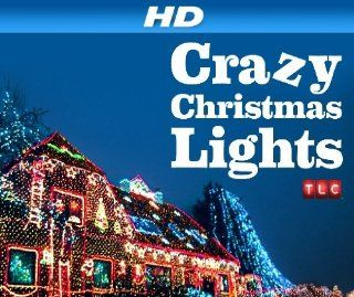 "Crazy Christmas [HD]: Season 1, Episode 4 ""Invasion of the Christmas Lights 2 [HD]"":  Instant Video"